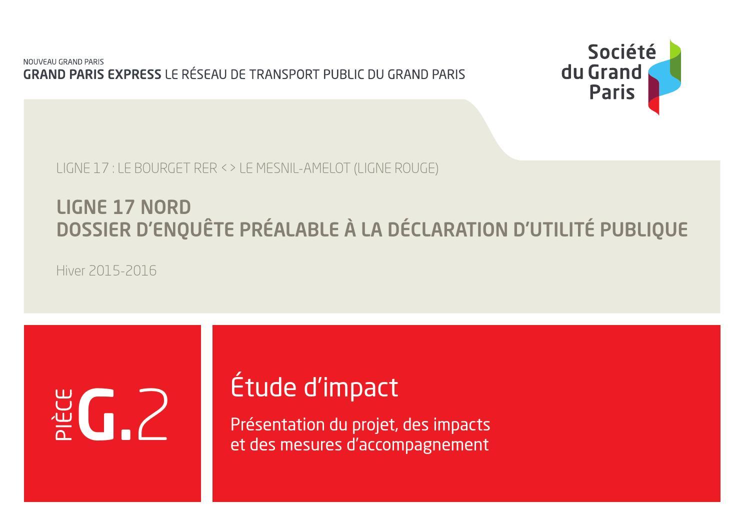 fea45724f4bf G.2. Etude d impact - Présentation du projet, des impacts et mesures  d accompagnement by SGP Enquête publique unique ligne 15 sud LSE et PC  Gares - issuu