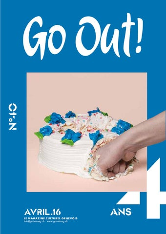 eee09fefdff3 Go Out! n°40 Avril 2016 by Go Out ! Magazine - issuu