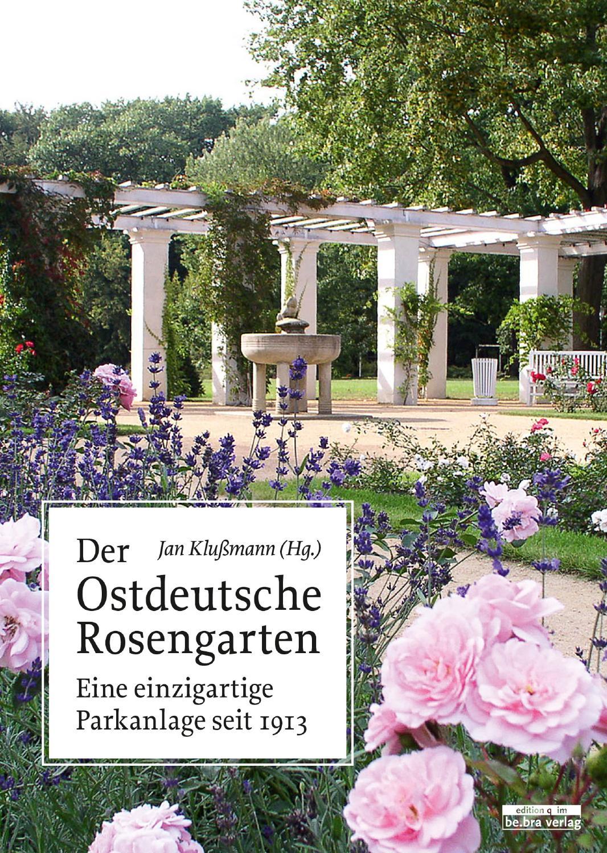 Der Ostdeutsche Rosengarten (Lesepreobe) by be.bra.verlag - issuu