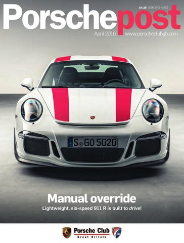 feb6f06cfa Porsche Post April 2016 by Porsche Club Great Britain - issuu