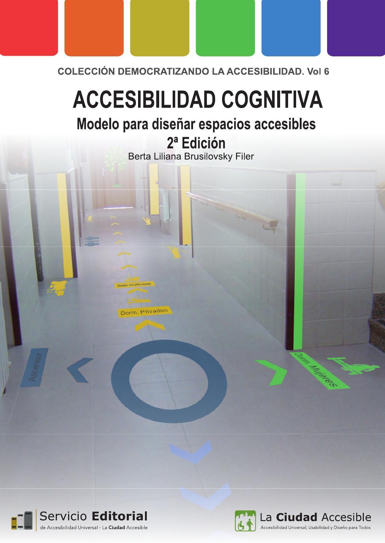 Accesibilidad cognitiva Modelo para diseñar espacios accesibles 2ª ...