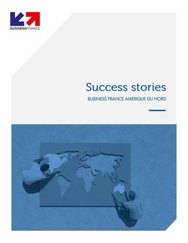 Success stories Amérique du Nord 2016 by Business France in North ... 5c35d54abeda