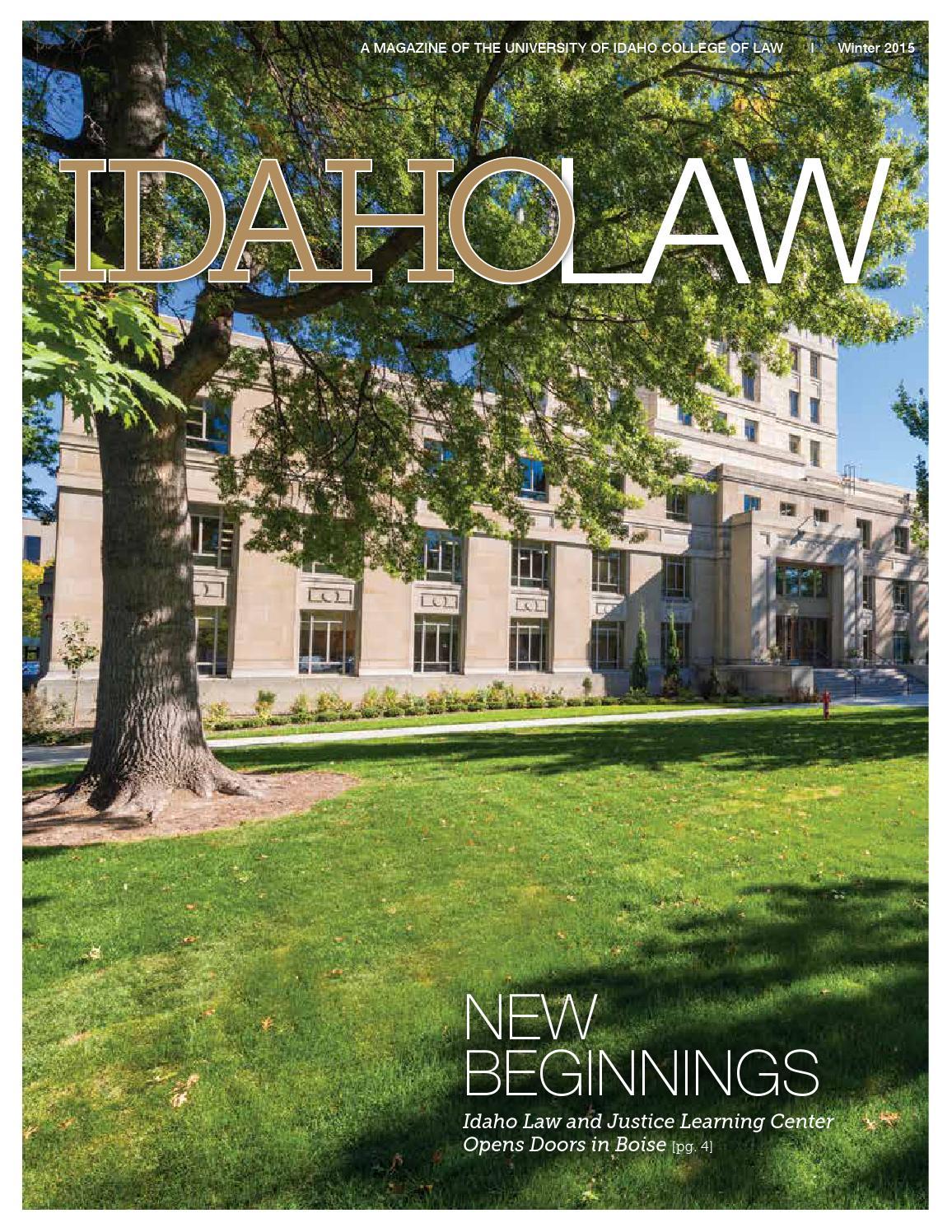 Idaho Law Magazine 2015 by The University of Idaho - issuu