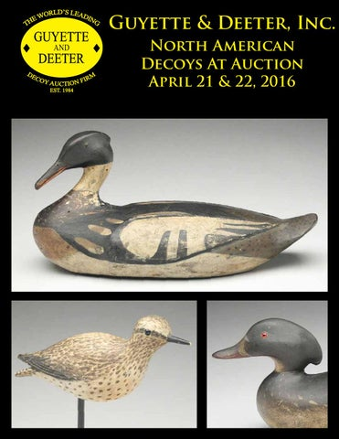 c4123b45 Guyette & Deeter, Inc. North American Decoys At Auction April 21 & 22, 2016