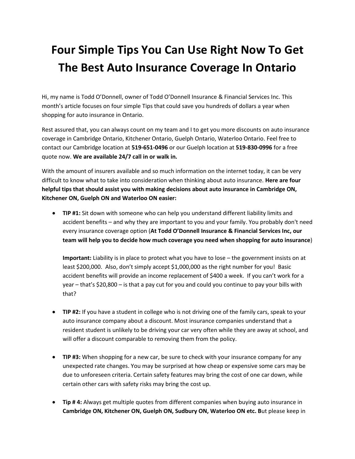 four simple tips you can use right now to get the best auto insurance coverage in ontario by. Black Bedroom Furniture Sets. Home Design Ideas