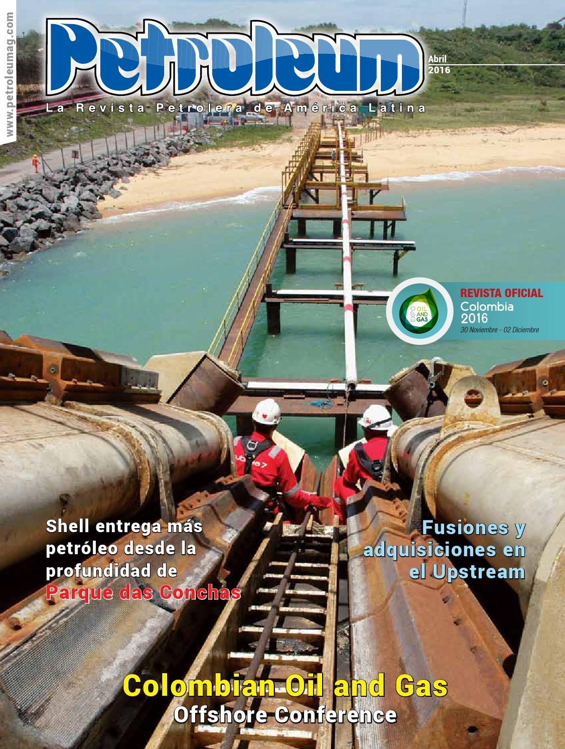 Abril 2016 - Petroleum 315 by Revista Petroleum - issuu
