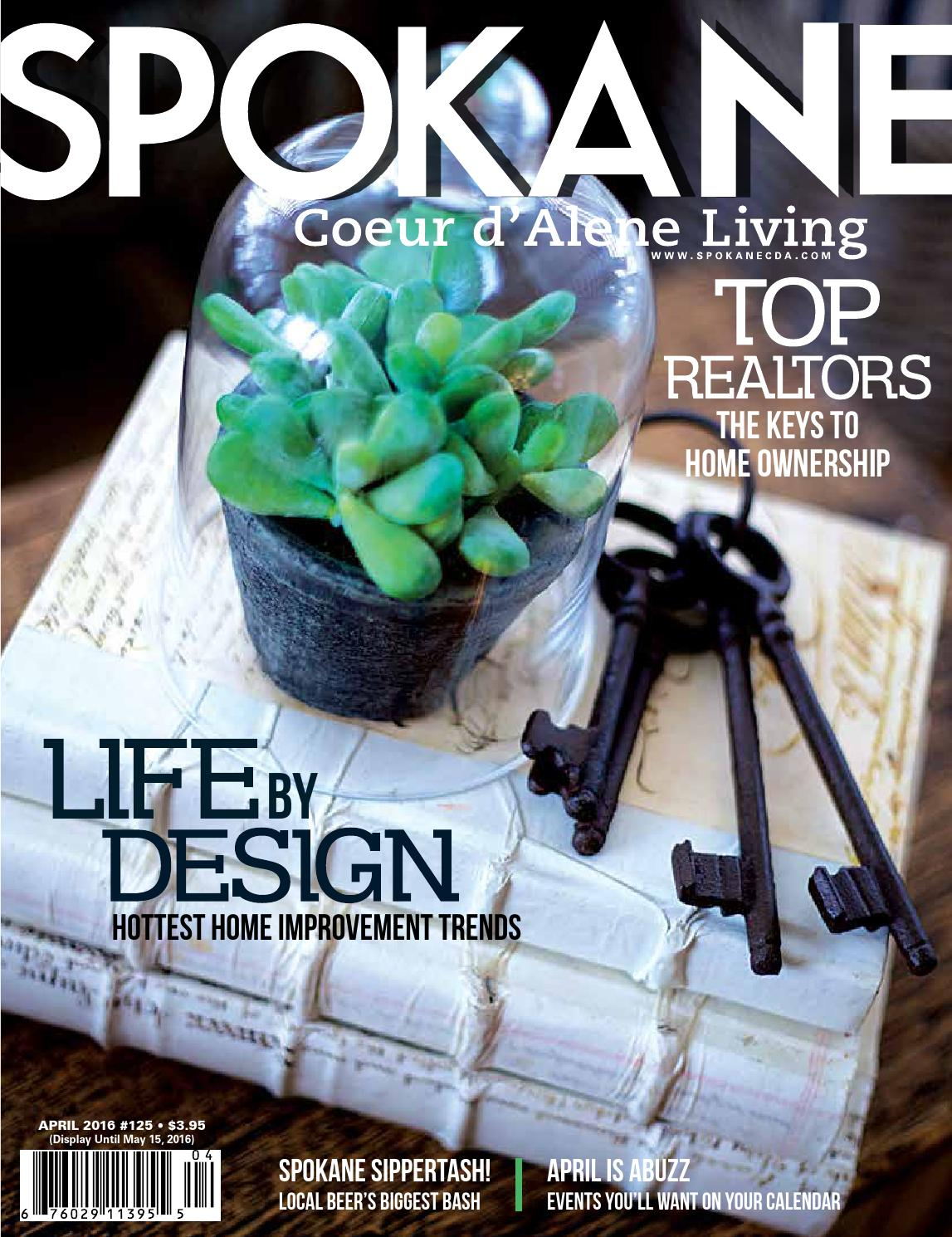 Spokane CDA Living April 2016 Issue 125 by Spokane magazine - issuu