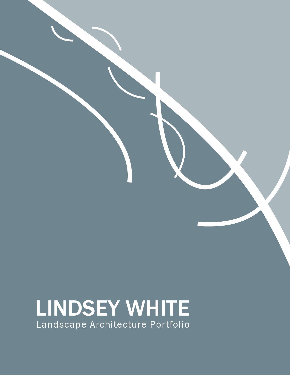 Landscape Architecture Portfolio : BLA 2016 By Lindsey White   Issuu