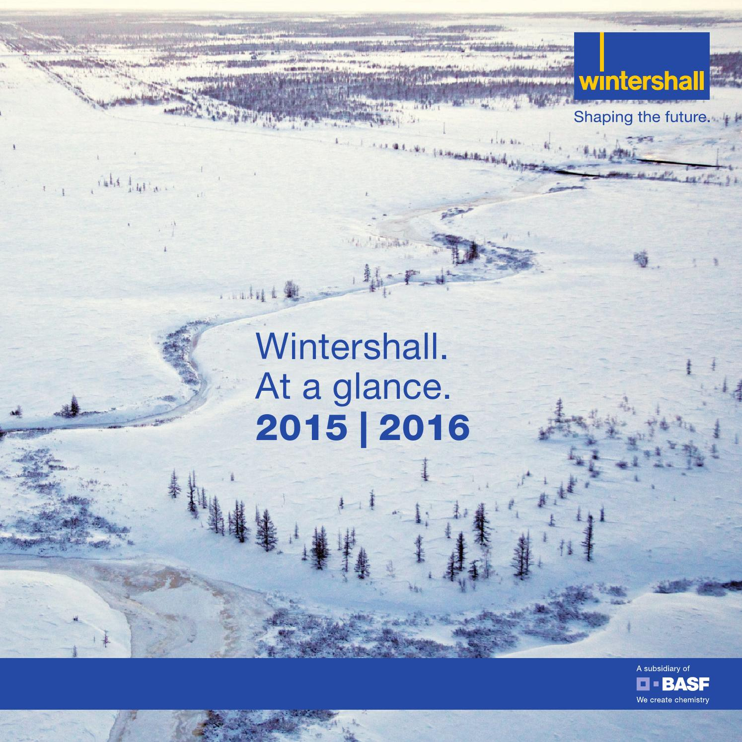 Wintershall at a glance 2015   2016 (English version) by ...