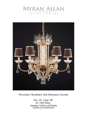 Myran allan florentine style chandelier by myran allan luxury florentine chandelier with bohemian crystals dia 32 x hgt 28 6c 360 watts antique gold leaf finish shades sold seperately mozeypictures Gallery