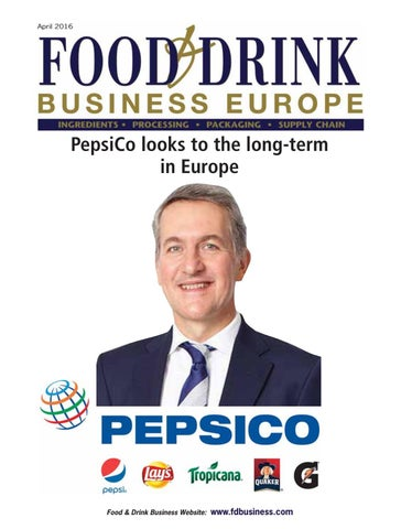 Food & drink business europe april 2016 by Colin Murphy - issuu