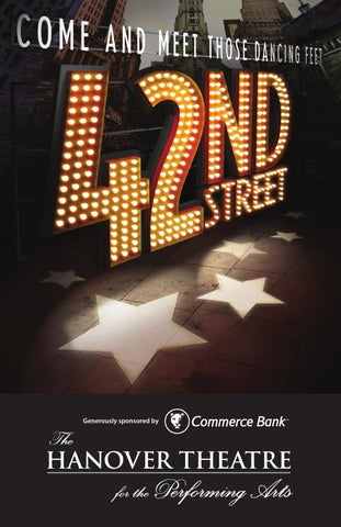 42nd Street Broadway Program By Thehanovertheatre Issuu
