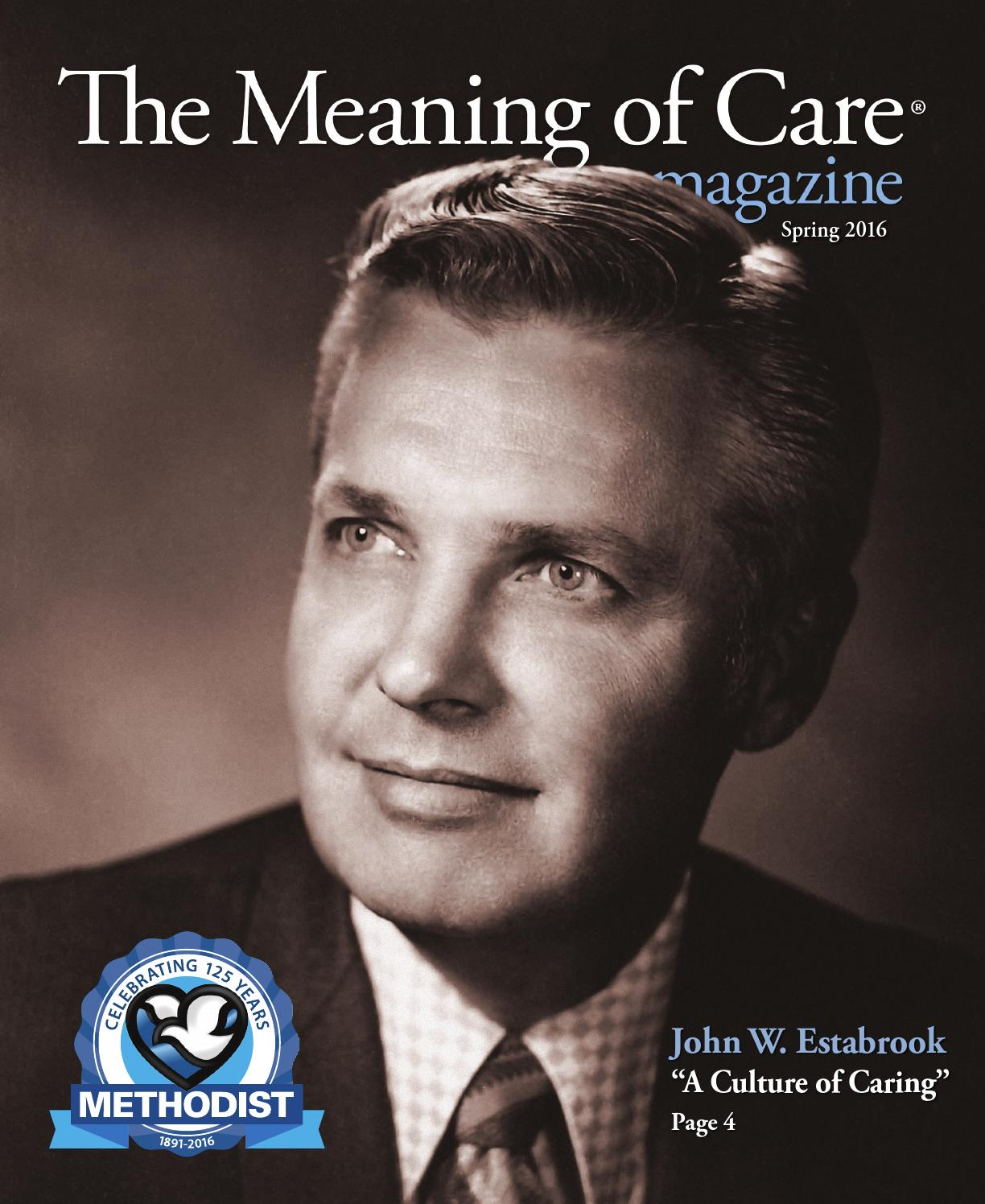 The Meaning of Care - Spring 2016 by Nebraska Methodist