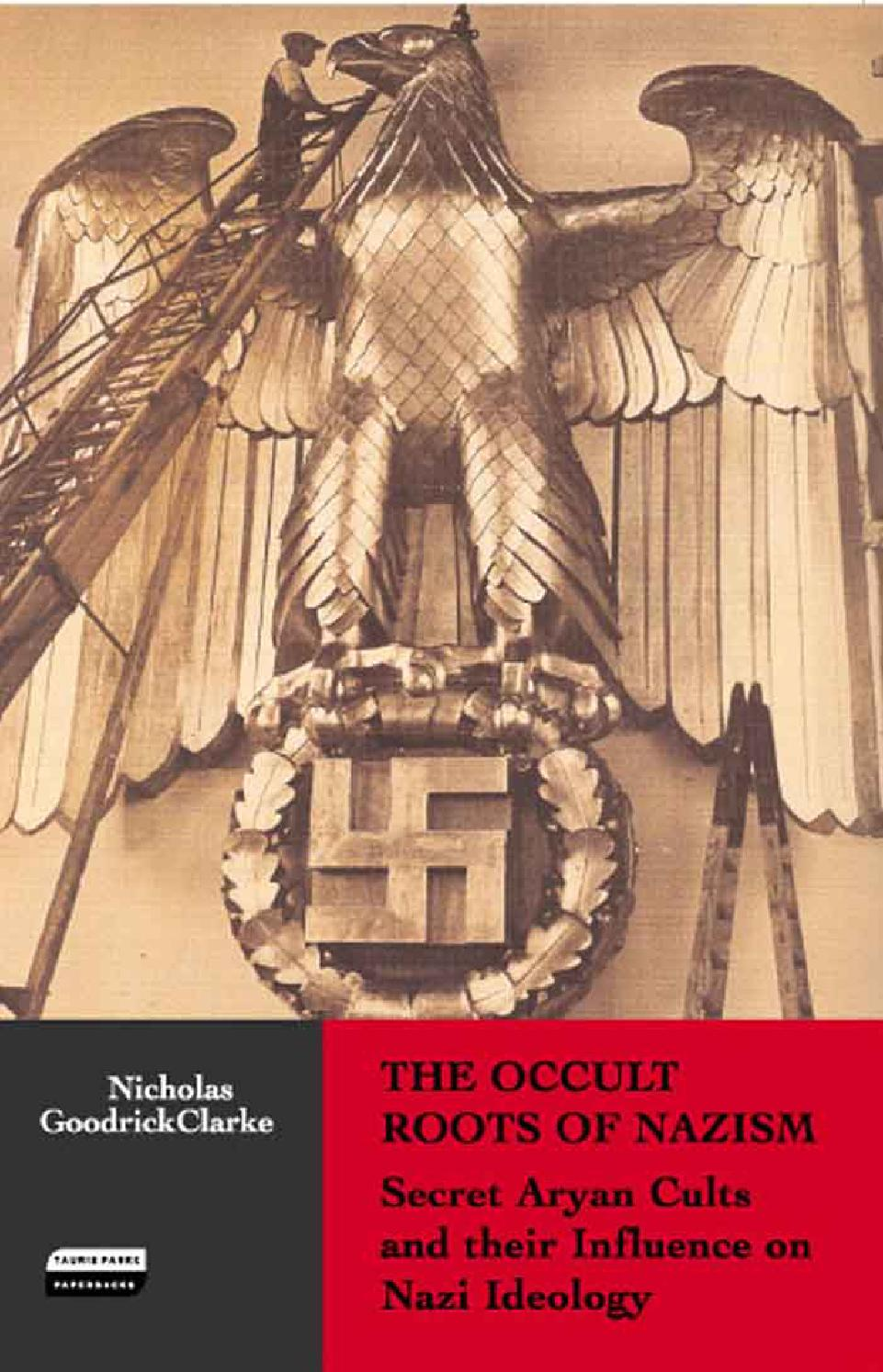 The Occult Roots Of Nazism By Victor C Frost Issuu