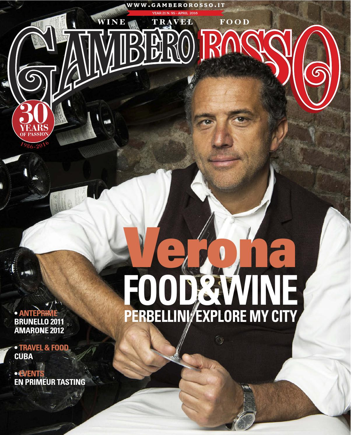 Gambero Rosso Wine Travel Food April 2016 By Gambero Rosso Issuu