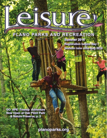 Summer 2016 Leisure Catalog By Plano Parks And Recreation Issuu