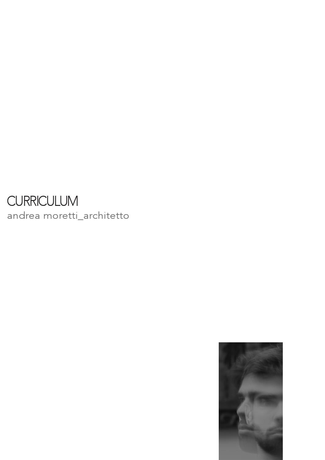 Curriculum Andrea Moretti Architetto By Andrea Moretti Architetto