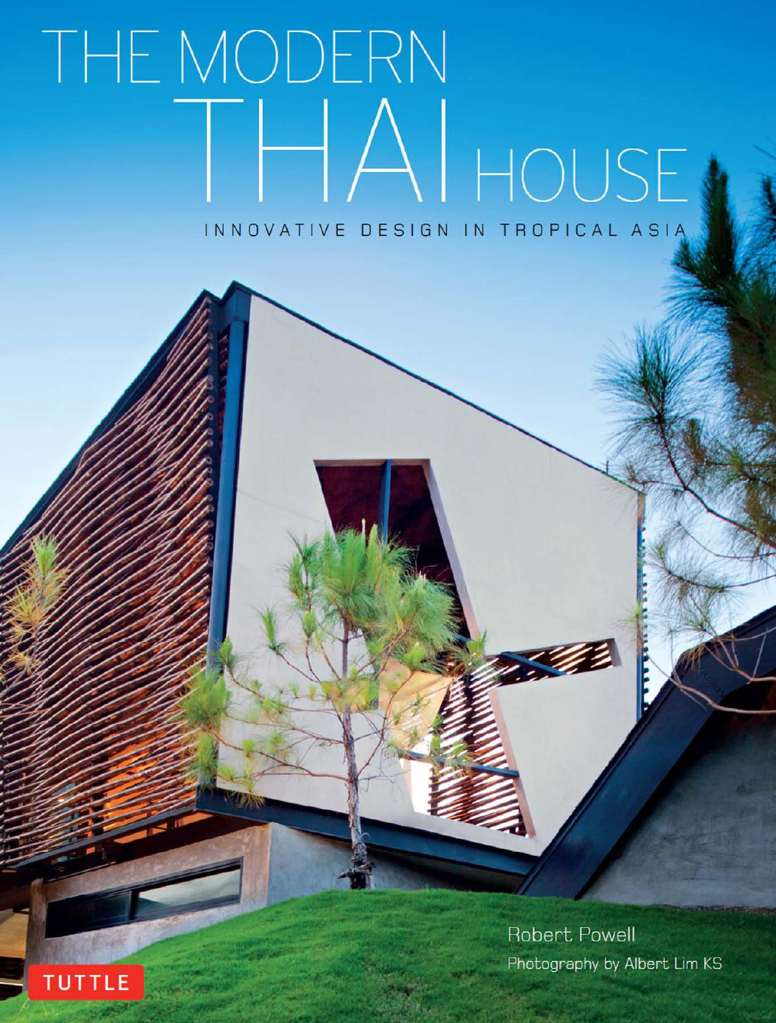 The Modern Thai House By Pavel Vuchev