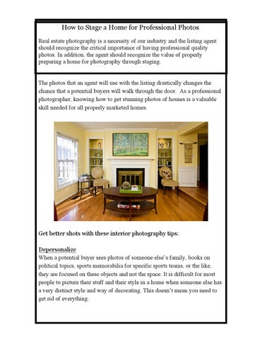 How To Stage A Home For Professional Photos Real Estate Photography Is Necessity Of Our Industry And The Listing Agent Should Recognize Critical