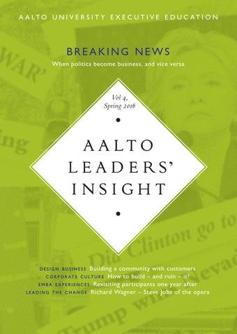 Aalto Leaders' Insight, Vol. 4: Spring 2016 by Räty-Salovaara-Blåfield - Issuu
