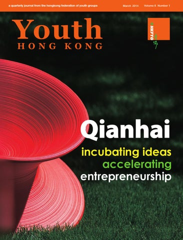 Yhk 6 1 Qianhai Incubating Ideas Accelerating Entrepreneurship