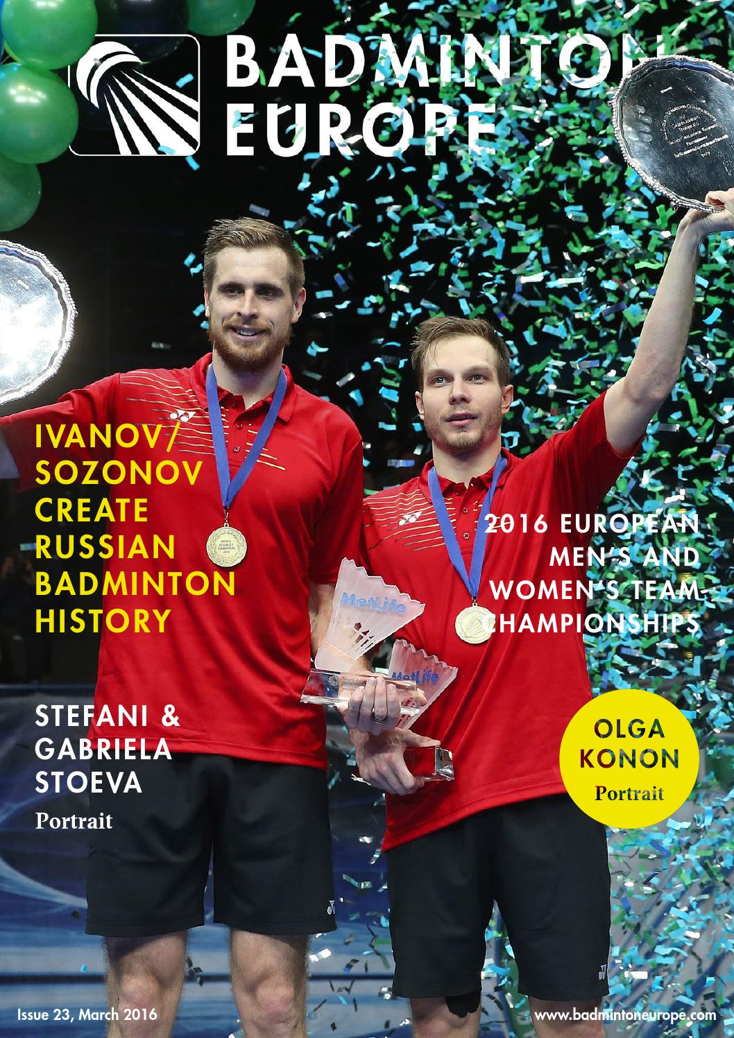Badminton Europe magazine 22 March by Badminton Europe issuu