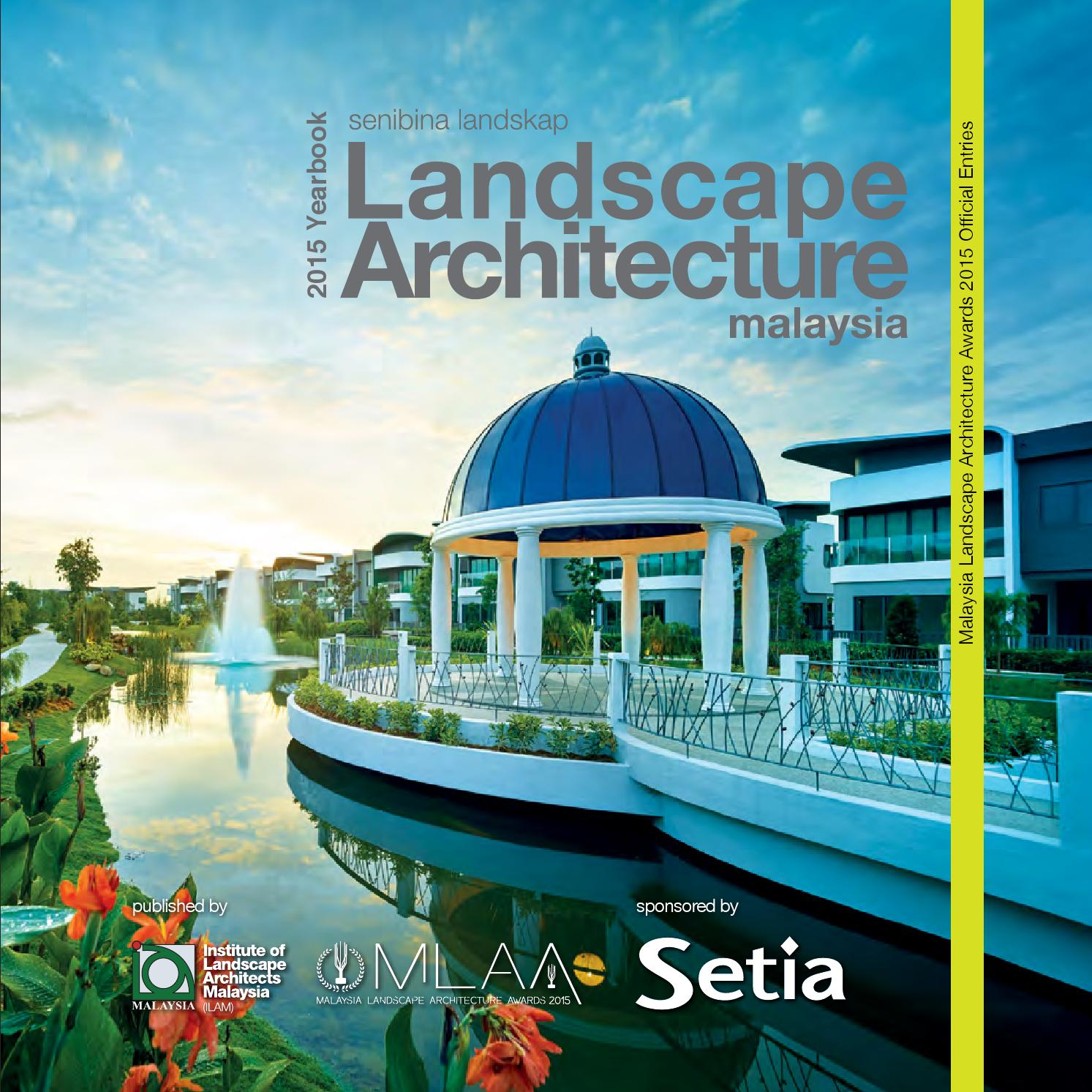 malaysia landscape architecture yearbook 2015charles teo - issuu