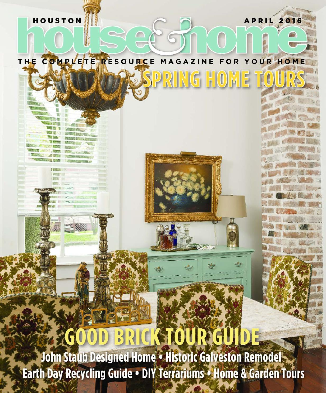 houston house home magazine 0416 houhousehome vir - Houston Home And Garden Magazine
