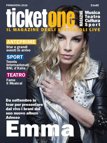 a0bdf2c45921 Ticketone Magazine Primavera 2016 by TicketOne - issuu