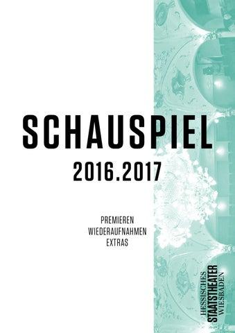 Schauspiel 2016.2017 by Hessisches Staatstheater Wiesbaden - issuu