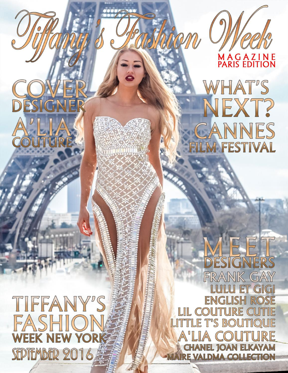 Tiffany S Fashion Week Magazine Paris Edition Autumn Winter 2016 2017 By Tiffany Mccall Issuu