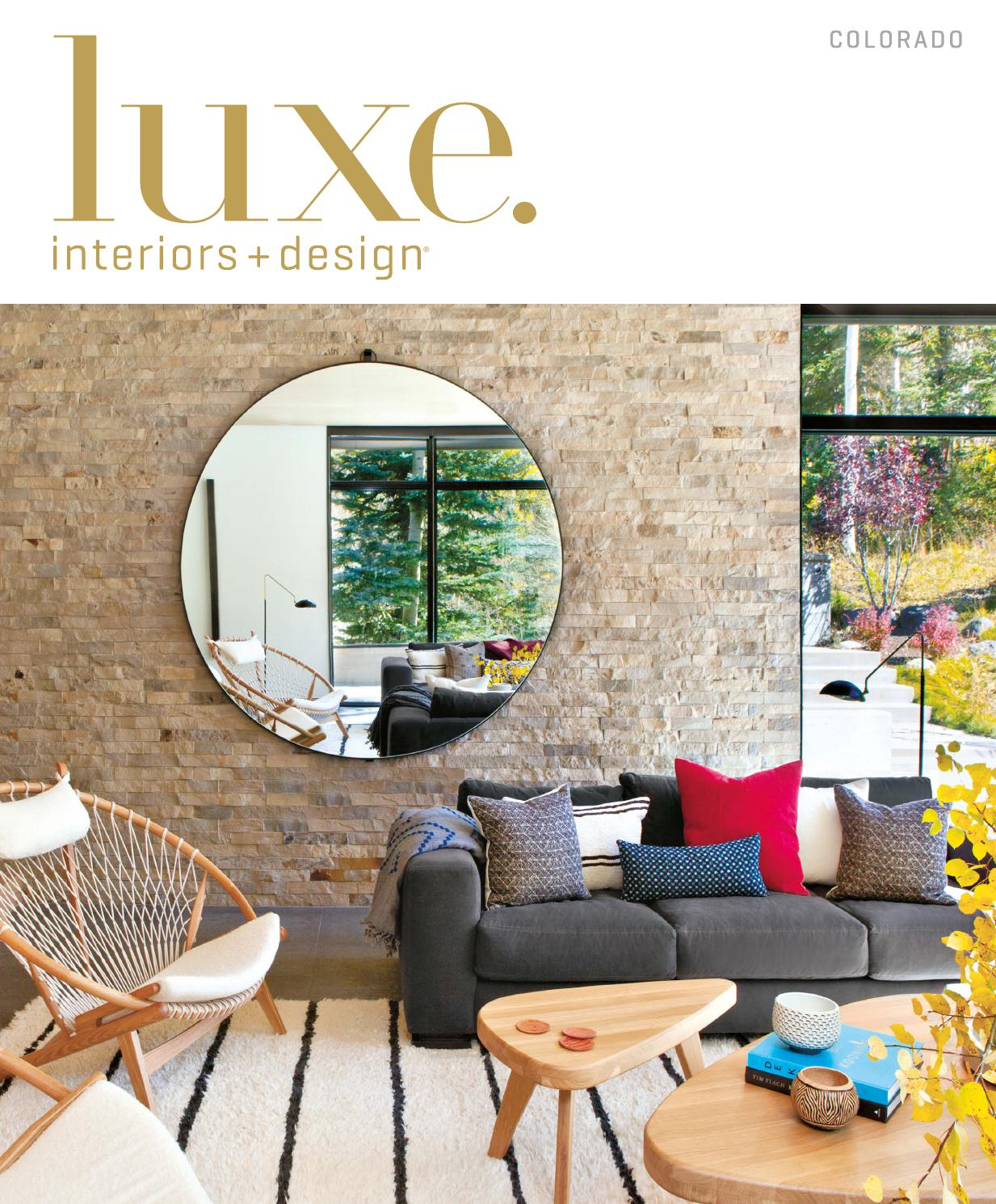 Luxe Magazine May 2016 Colorado By Sandow Media LLC