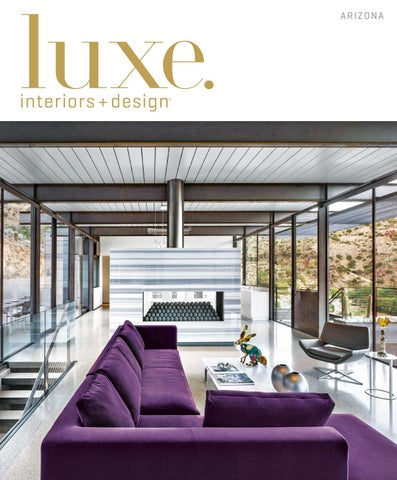 Luxe Magazine May 2016 Arizona By Sandow Issuu