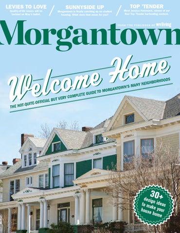 Morgantown Magazine - April/May 2016 by Morgantown Magazine