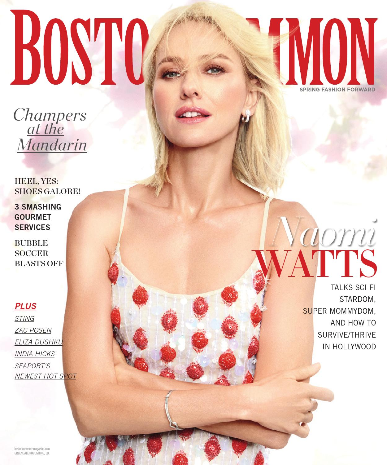 Boston Common - 2016 - Issue 1 - Spring - Naomi Watts by MODERN LUXURY -  issuu