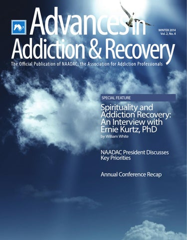 Advances In Addiction Recovery Winter 2014 By Naadac The