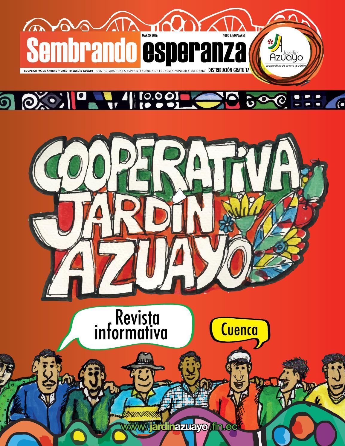 Revista sembrando esperanza cuenca 2016 by jardinazuayo for Jardin azuayo
