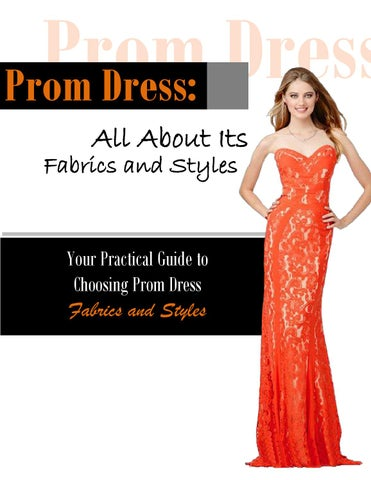 All About Prom Dresses: Fabrics, Dress Types & Style by Peaches ...