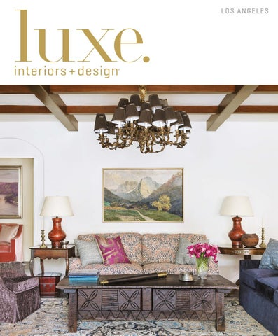 Luxe Magazine May 2016 Los Angeles by SANDOW issuu