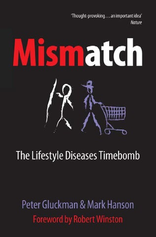 Mismatch by issuu professor peter gluckman frs is university distinguished professor professor of paediatric and perinatal biology director of the liggins institute for malvernweather Choice Image