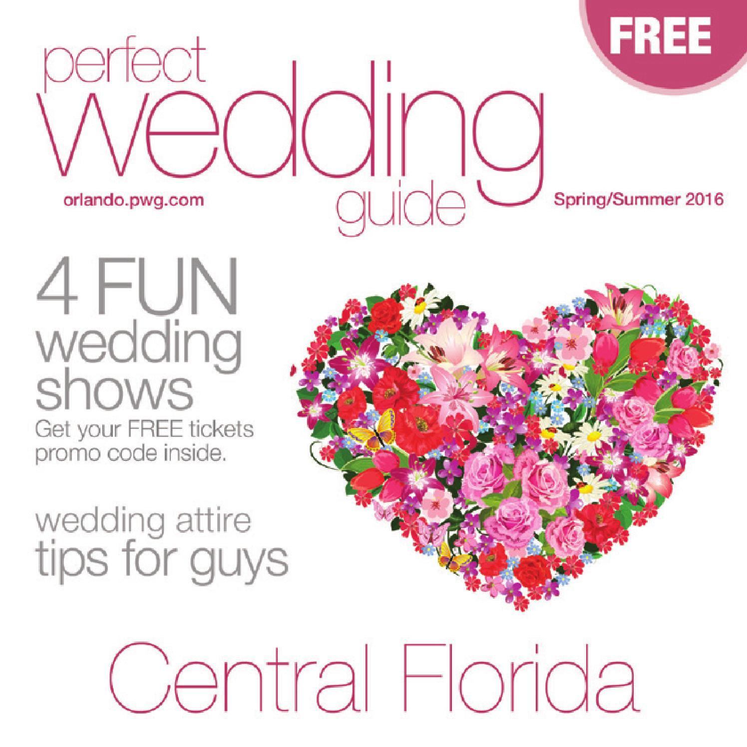 Perfect Wedding Guide Orlando Spring/Summer 2016 by Rick Caldwell ...