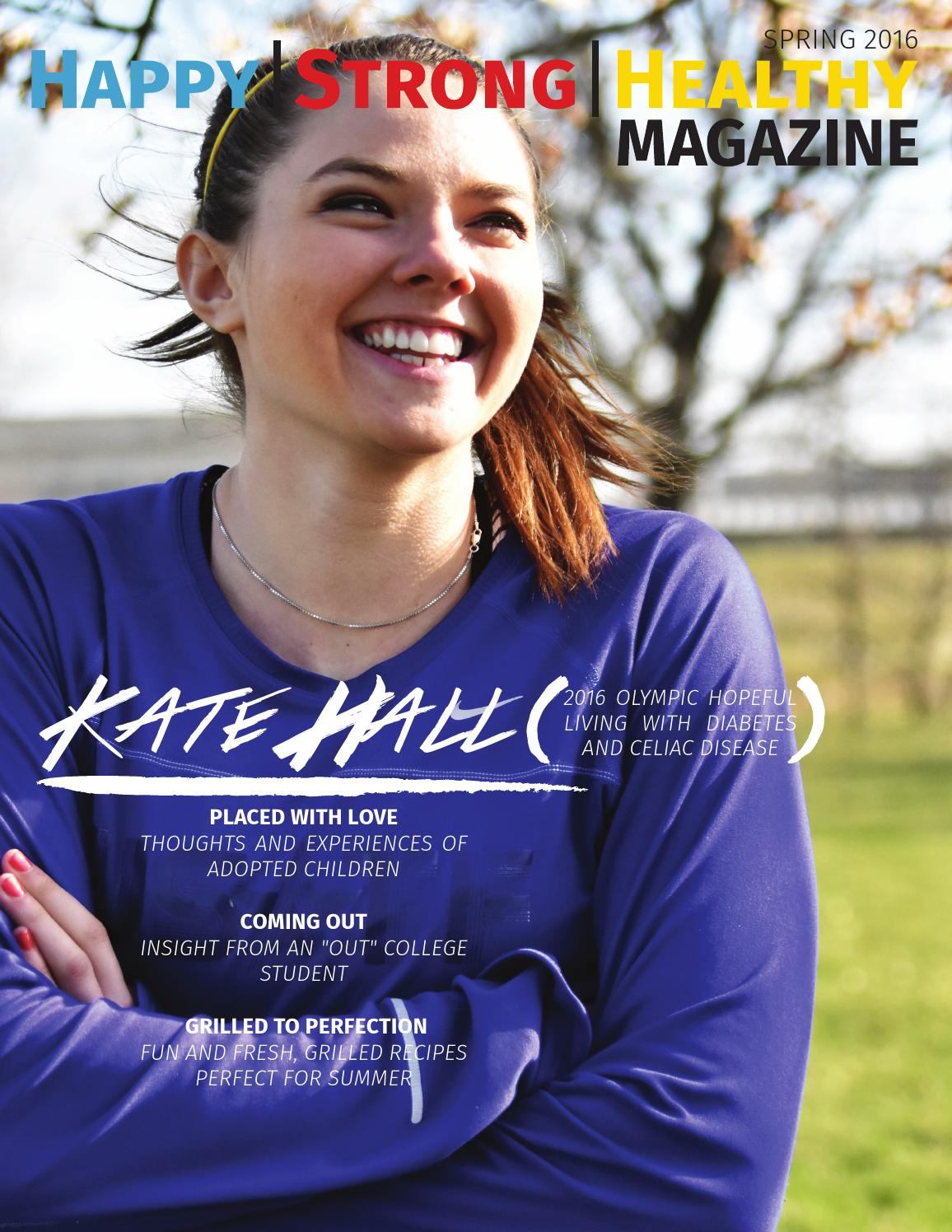 Happy, Strong, and Healthy Magazine spring 2016 by Alyssa