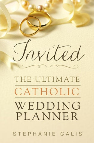 invited the ultimate catholic wedding planner by pauline books and
