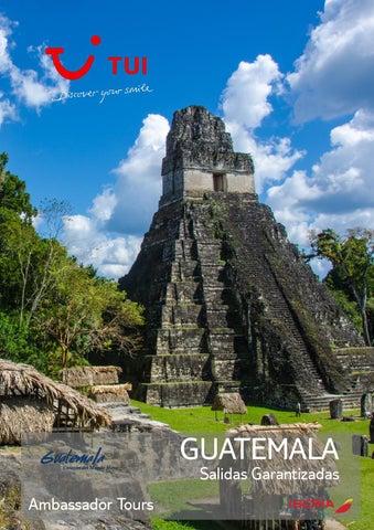 Ambassador tours guatemala salidas garantizadas