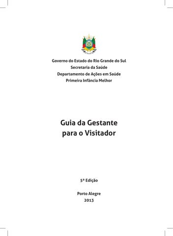 9053ba378 Governo do Estado do Rio Grande do Sul Secretaria da Saúde Departamento de  Ações em Saúde Primeira Infância Melhor