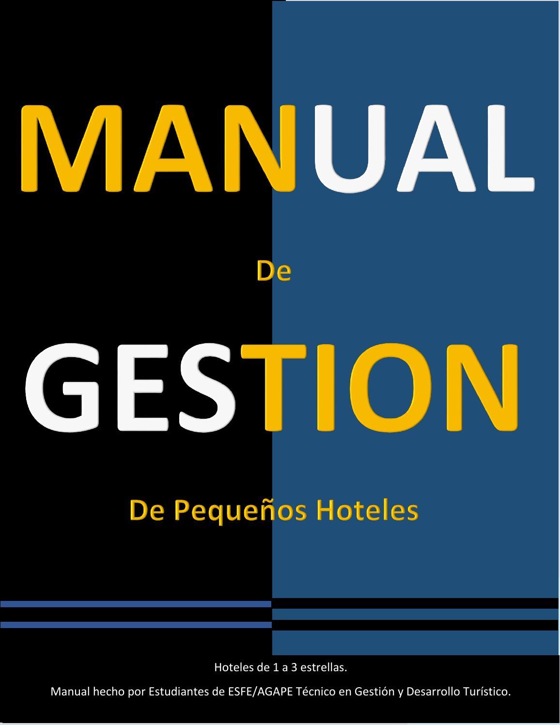 Manual de pequeños hoteles by Grupo Turismo - issuu