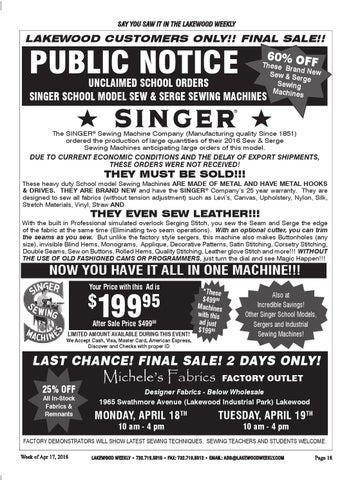 Say You Saw It In The Lakewood Weekly Customers Only Final Public Notice Unclaimed School Orders Singer Model Sew Serge Sewing