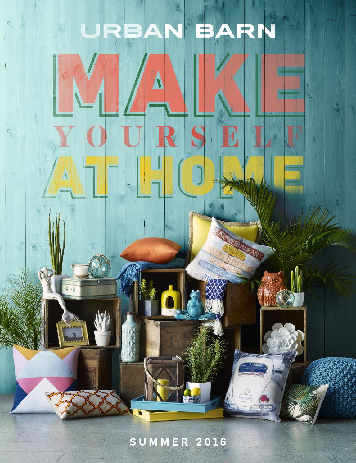 make yourself at home summer 2016 catalogue by urban barn issuumake yourself at home summer 2016 catalogue