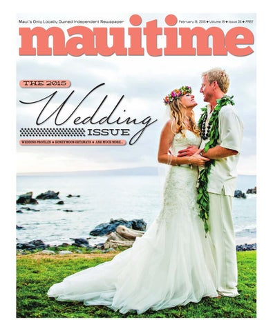 18 36 The Wedding Issue 2015, February 19, 2015, Volume 18, Issue 36