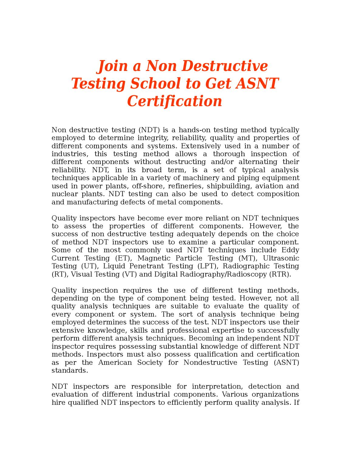 Join A Non Destructive Testing School To Get Asnt Certification By